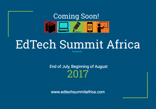 EdTech Summit Africa 2017 Details Coming Soon!